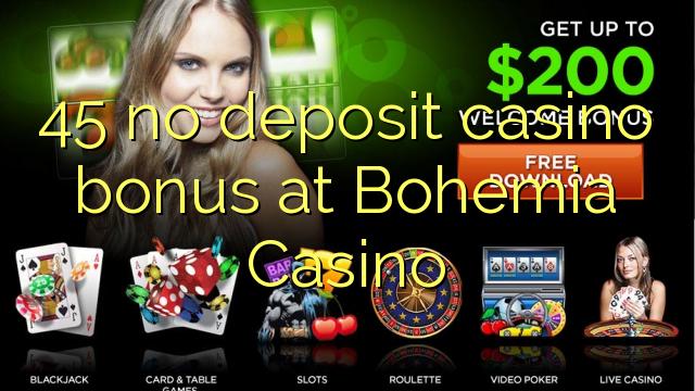45 bonus senza deposito casinò a casinò Bohemia