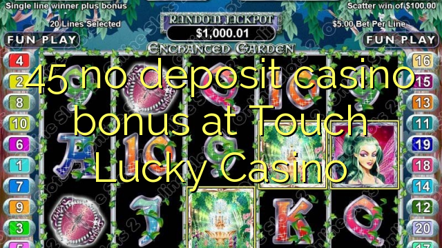 touch lucky casino bonus codes