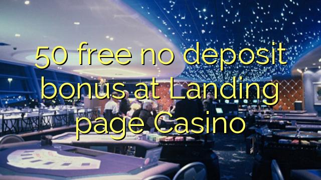 50 uwolnić bez depozytu w kasynie strony docelowej