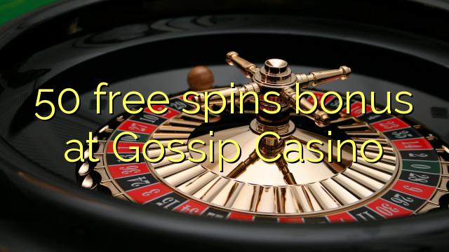 50自由はゴシップカジノでボーナスを回転させます