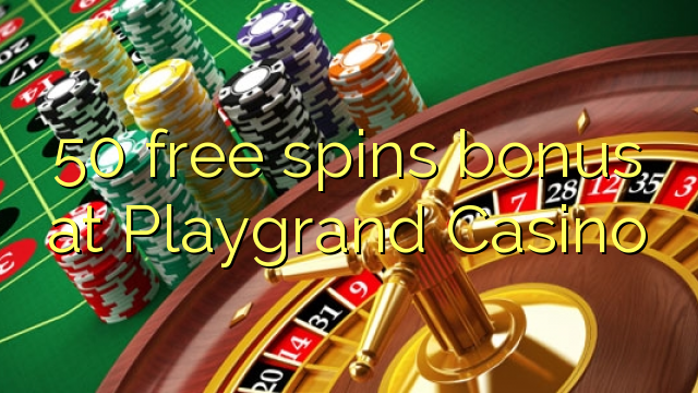 playgrand casino 50