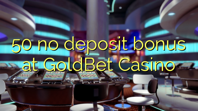 goldbet casino bonus code