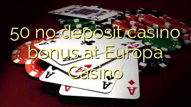 50 нест пасандози бонуси казино дар Europa Казино