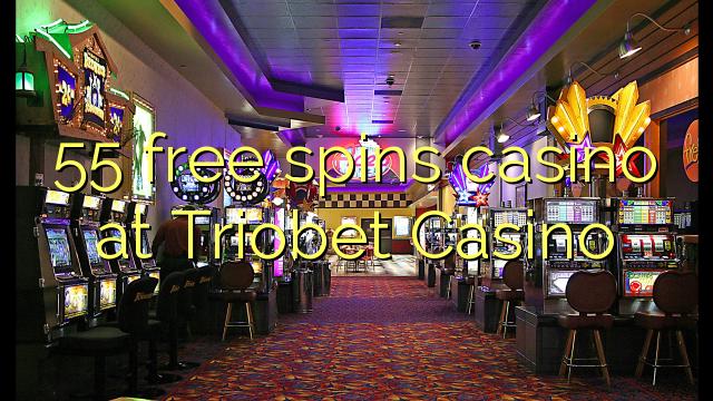 55 livre gira casino em Triobet Casino