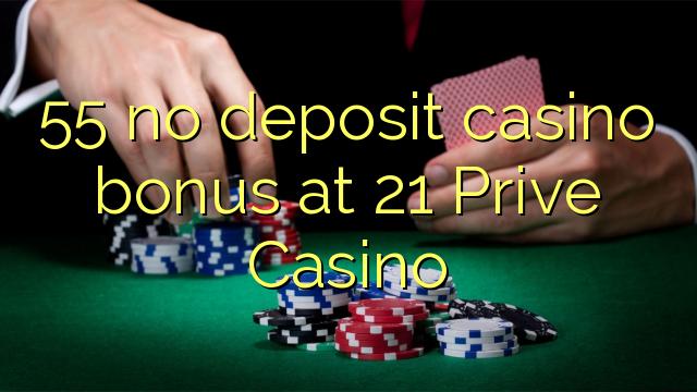 21 prive casino no deposit bonus
