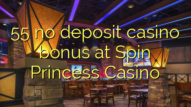 princess casino no deposit bonus code