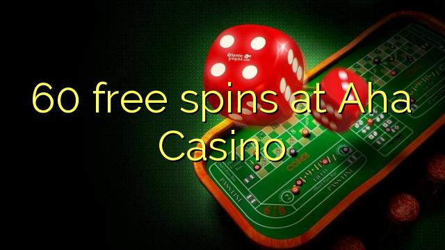 60 free spins at Aha Casino
