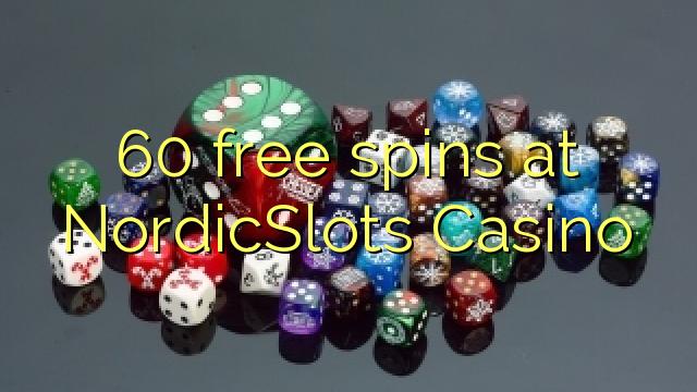 60 rotiri gratuite la NordicSlots Casino