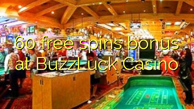 no deposit bonus for buzzluck casino