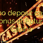 60 no deposit casino bonus at Futuriti Casino