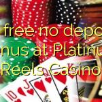 65 free no deposit bonus at Platinum Reels Casino