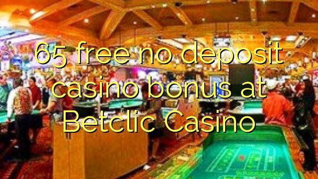 65 gratis ingen indbetaling casino bonus hos Betclic Casino