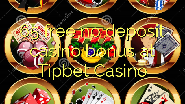 65 უფასო no deposit casino bonus at Tipbet Casino