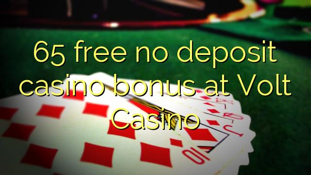 Volt Casino heç bir depozit casino bonus pulsuz 65