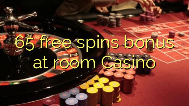 65 tasuta keerutab boonus tuba Casino