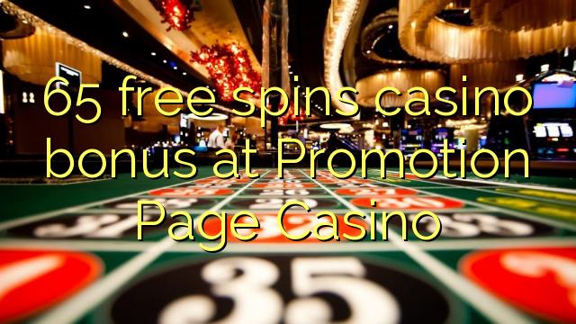 65 безплатни казино бонуси се превръща в казино за промоции