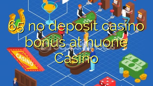 65 нест бонус амонатии казино дар huone Казино