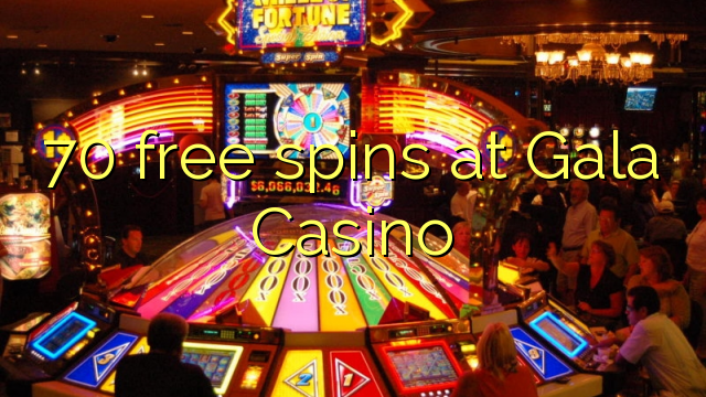 gala casino free slot games