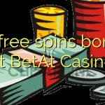 70 free spins bonus at BetAt Casino