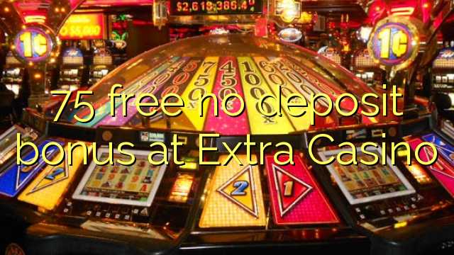 casino online free bonus extra gold