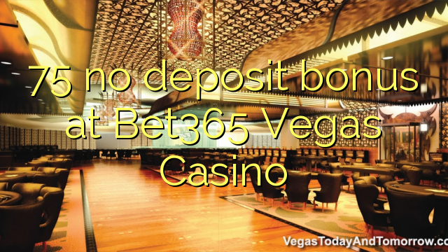 no deposit bonus codes for bet365 casino