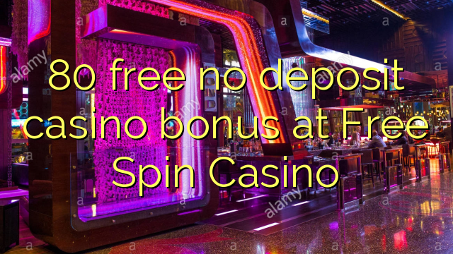 Free Spins No Deposit Casinos
