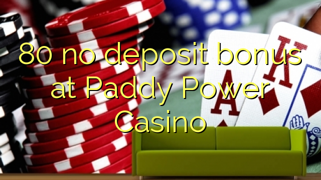 Paddy power casino no deposit bonus