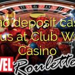 80 no deposit casino bonus at Club World Casino