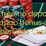 85 free no deposit casino bonus at CyberClub  Casino