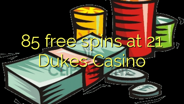 21 dukes casino free spins