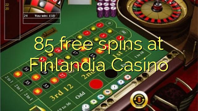 85 točí Finlandia kasino zdarma