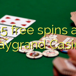 85 free spins at Playgrand Casino