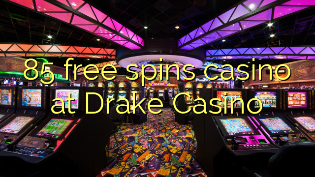 drake casino 50 free spins