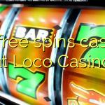 85 free spins casino at Loco Casino