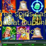 85 free spins casino bonus at Dublinbet Casino