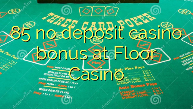 casino floor no deposit bonus