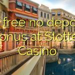 90 free no deposit bonus at Slotter Casino