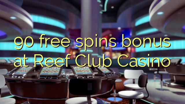 reef club casino no deposit