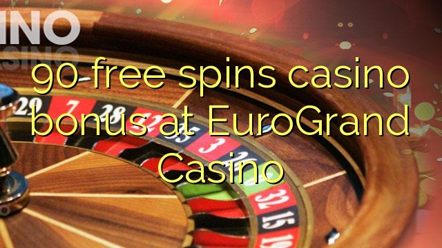 Eurogrand casino free bonus