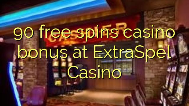 90 bonusy kasina zdarma spouští v kasinu ExtraSpel
