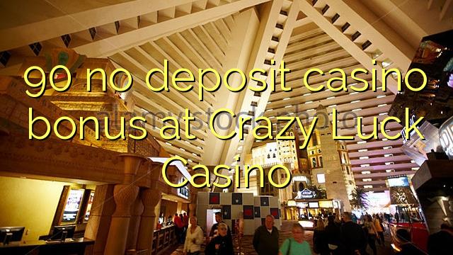 crazy luck casino bonus codes