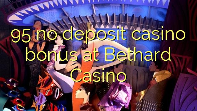 95 mingit deposiiti kasiino bonus at Bethard Casino