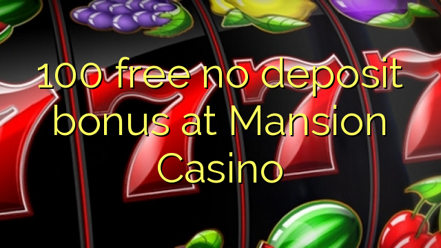 mansion casino no deposit bonus codes