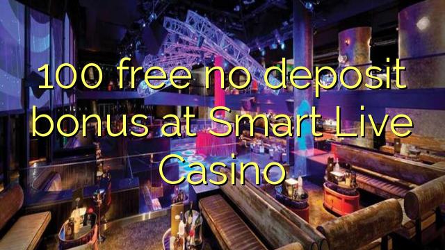 SMART LIVE CASINO NO DEPOSIT BONUS