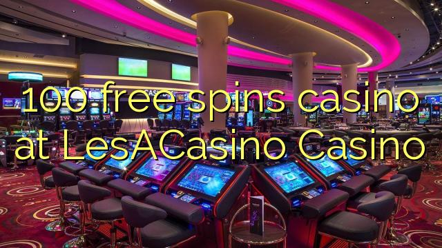 100 bébas spins kasino di LesACasino Kasino