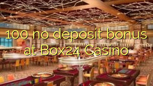 100 нест бонус амонатии дар Box24 Казино