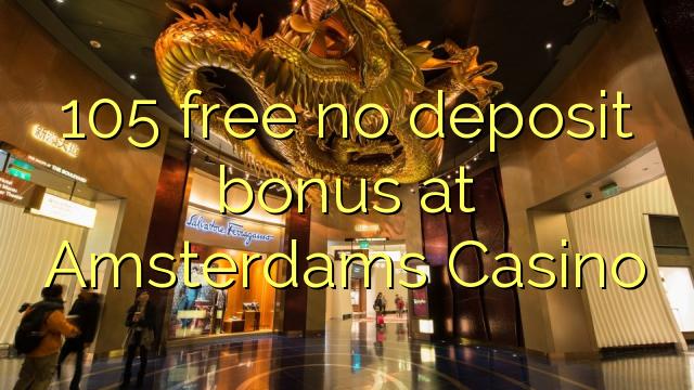 amsterdams casino no deposit bonus code