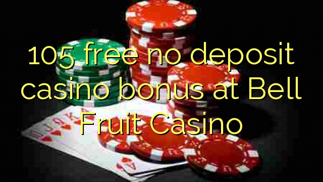 casino online with free bonus no deposit fruit casino