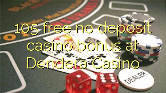 no deposit bonus codes for dendera casino