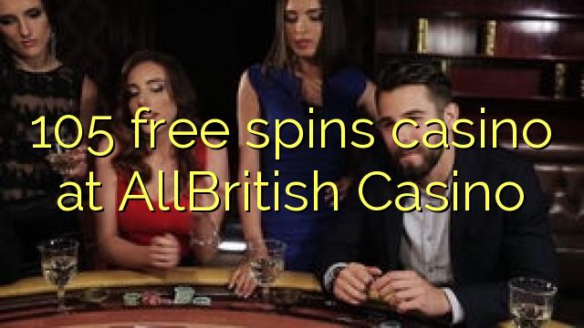AllBritish Casino-da 105 pulsuz casino casino